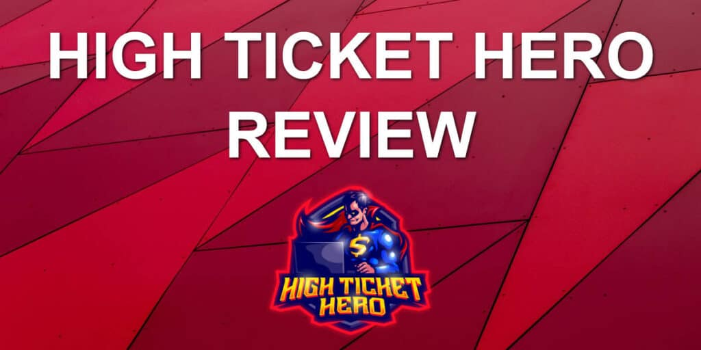 high ticket hero review